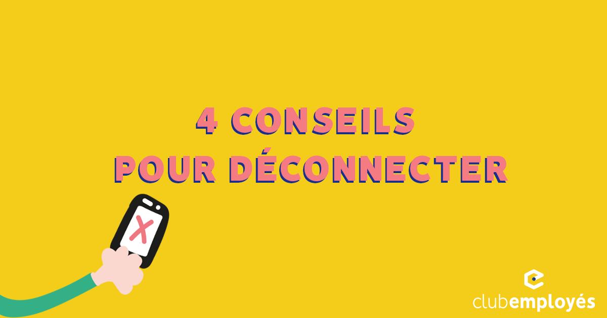 4 conseils pour déconnecter en rentrant du travail