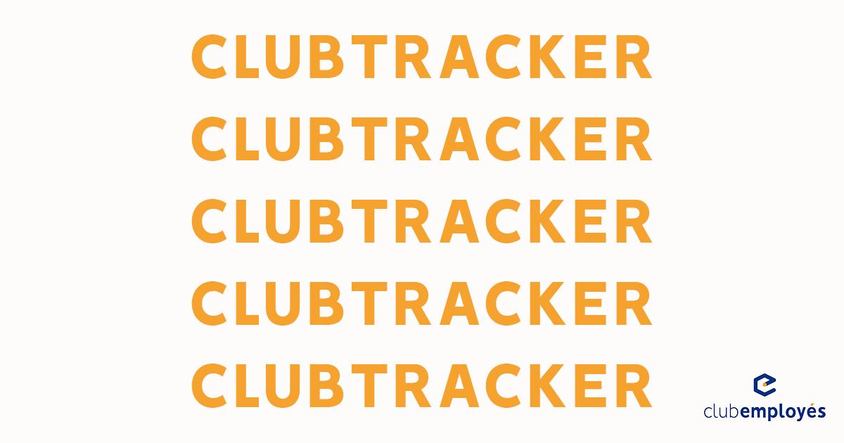 Club Employés présente : Le ClubTracker !