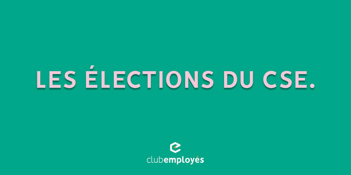 Les élections du CSE